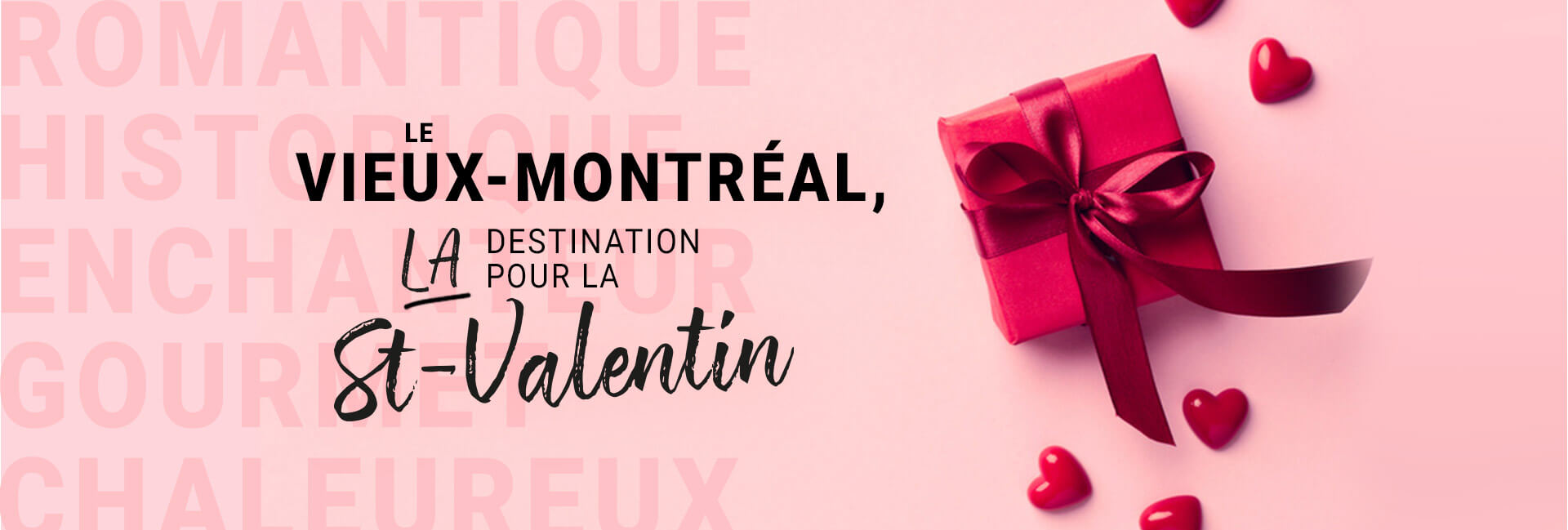 St-Valentin dans le Vieux-Montréal