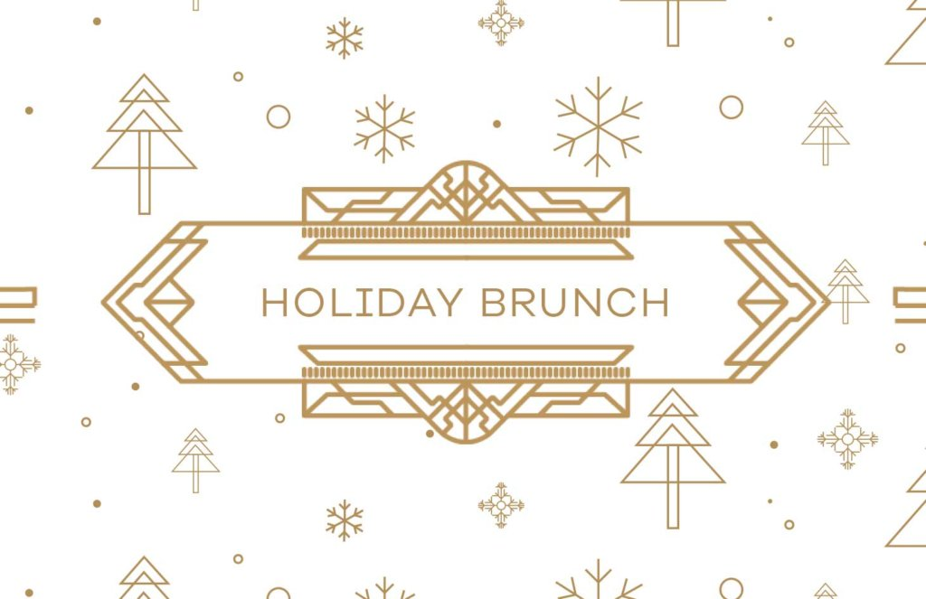 Brasserie 701 - Holiday Brunch